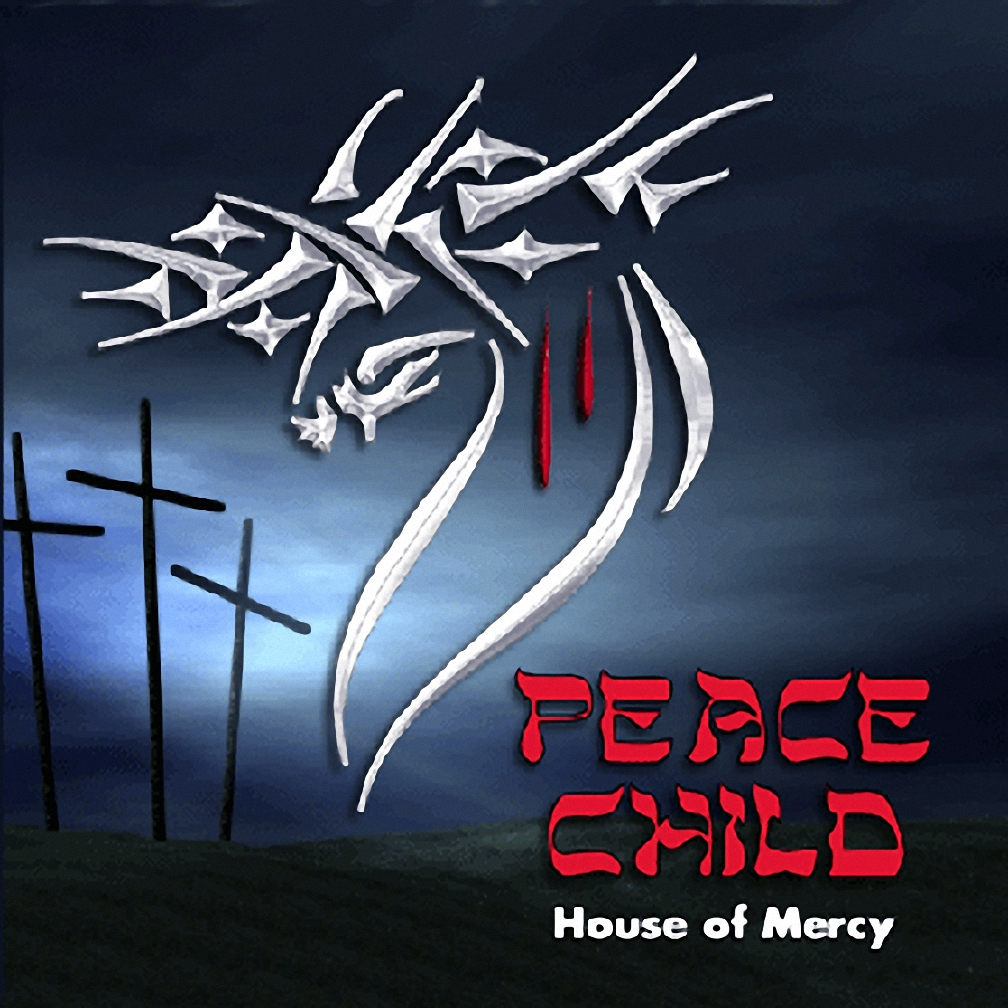 Peace Child - House of Mercy 2001